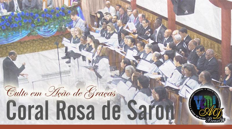Culto em Ações de Graça pelo Coral Rosa de Saron