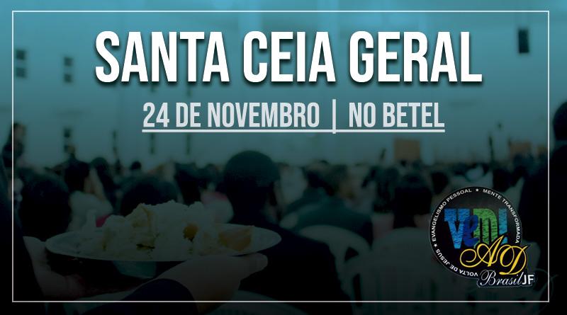 Santa Ceia Geral – Novembro 2018